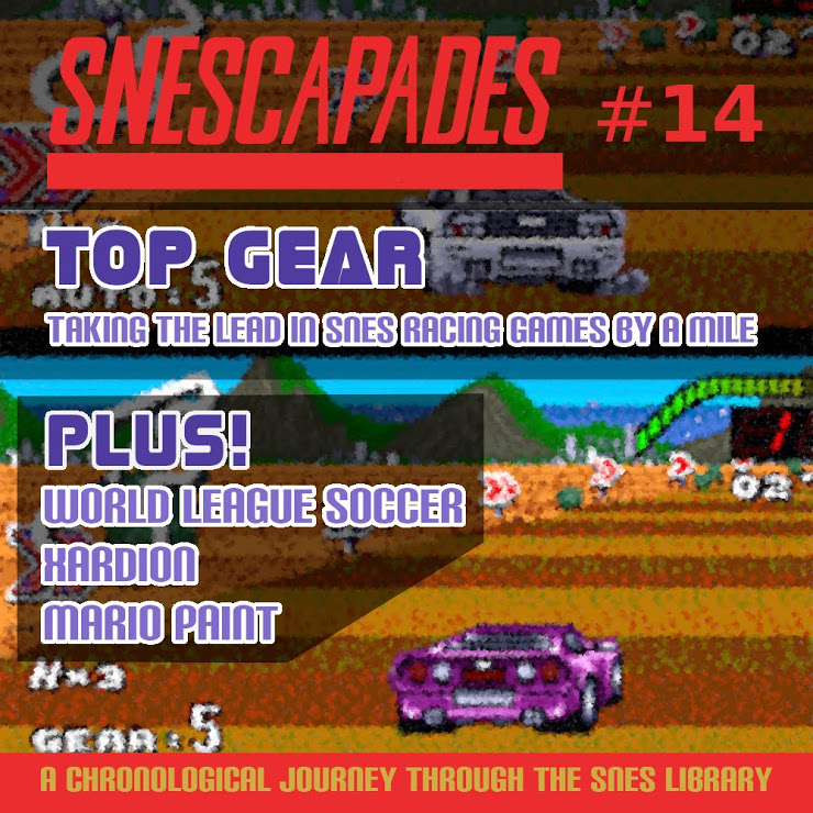 SNEScapades #14; Top Gear. Taking the lead in SNES racing games by a mile. Plus World League Soccer, Xardion, Mario Paint