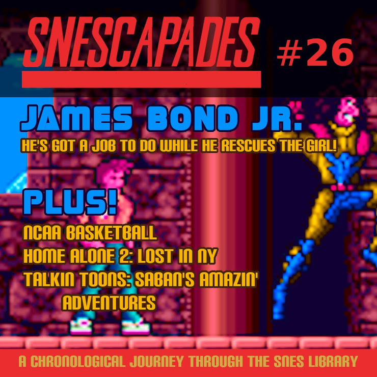 SNEScapades #26; James Bond Jr. He's got a job to do while he rescues the girl! Plus NCAA Basketball, Home Alone 2: Lost in NY, Talkin' Toons: Saban's Amazin Adventures.