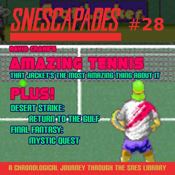 SNEScapades #28: David Crane's Amazing Tennis. That jacket's the most amazing thing about it. Plus Desert Strike: Return to the Gulf, Final Fantasy Mystic Quest