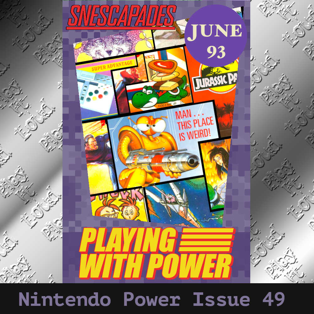 SNEScapades: Playing with Power. Cover for podcast episode about issue 49 of Nintendo Power